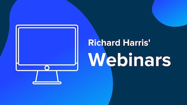 Richard Harris' Webinars