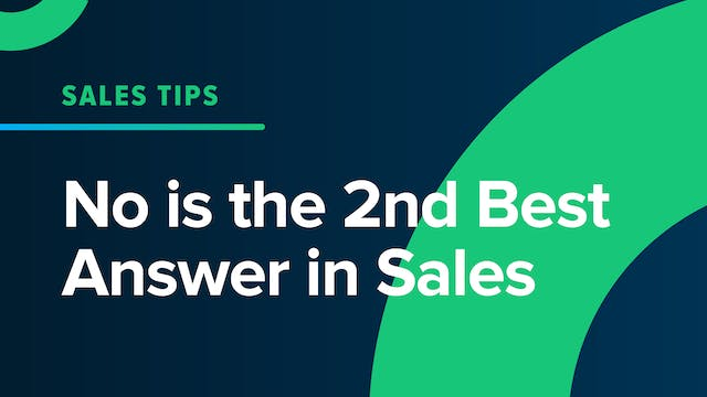 No is the 2nd Best Answer in Sales