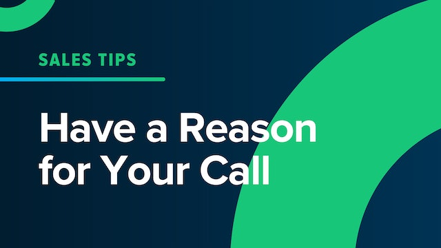 Have A Reason for Your Call