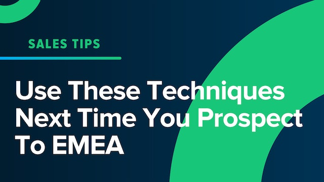 Use These Techniques Next Time You Prospect To EMEA