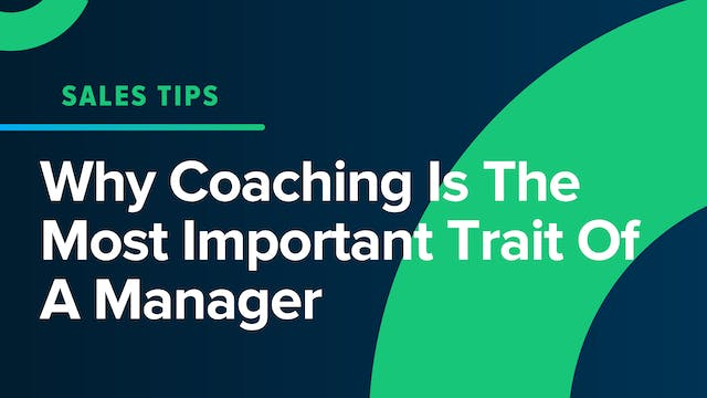 Why Coaching Is The Most Important Tr...