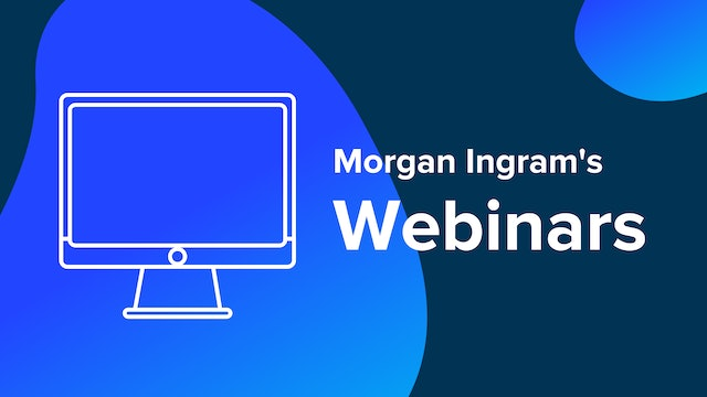 Morgan Ingram's Webinars
