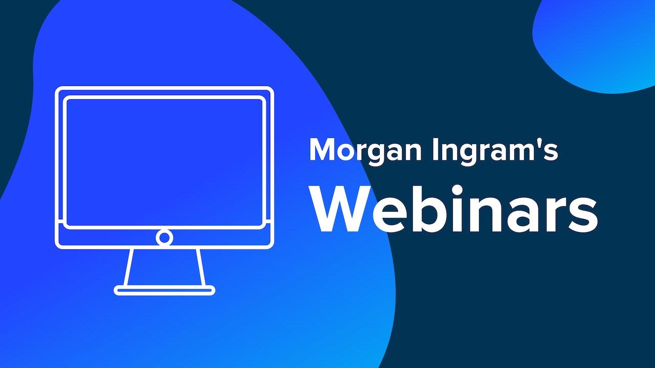 Morgan Ingram's Webinars