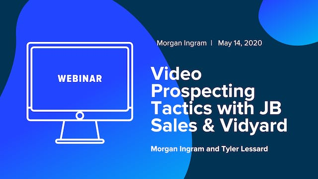 Video Prospecting Tactics with JB Sal...