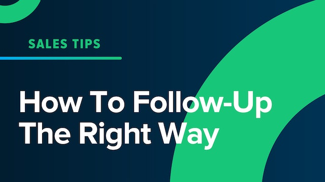How To Follow-Up The Right Way