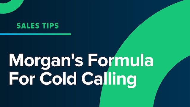 Morgan's Formula For Cold Calling
