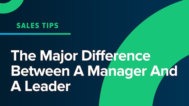 The Major Difference Between A Manager And A Leader