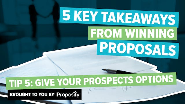 Tip #5: Give Your Prospects Options