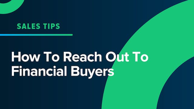 How To Reach Out To Financial Buyers
