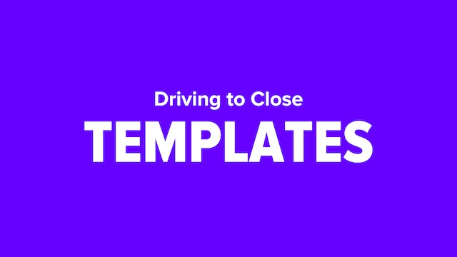 Driving To Close Templates
