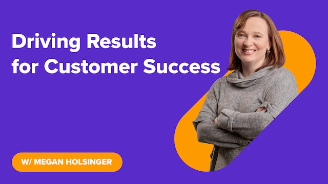 Driving Results for Customer Success