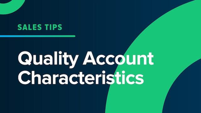 Quality Account Characteristics