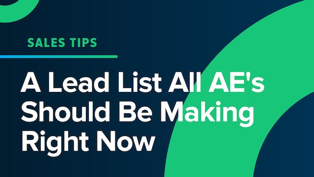 A Lead List All AE's Should Be Making...