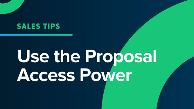Use the Proposal Access Power