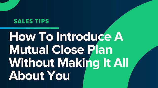 How To Introduce A Mutual Close Plan ...