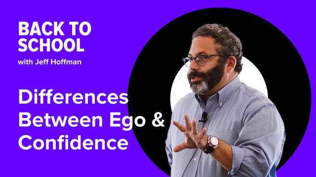 [Hoffman Clips] Differences Between Ego & Confidence