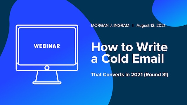 How to Write a Cold Email That Converts in 2021 (Round 3!)