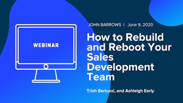 How To Rebuild and Reboot Your SDR Team Webinar