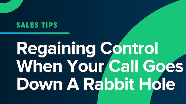 Regaining Control When Your Call Goes...