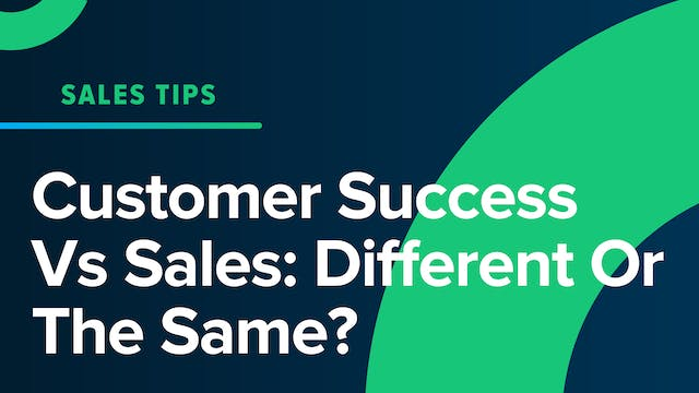 Customer Success Vs Sales: Different ...