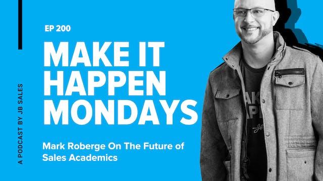 Ep. 200: Mark Roberge On The Future o...