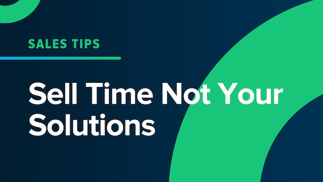 Sell Time Not Your Solution
