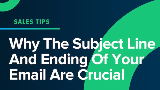 Why The Subject Line And Ending Of Your Email Are Crucial