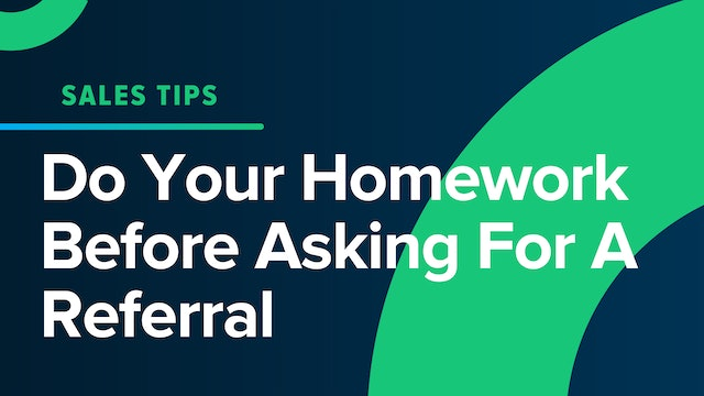 Do Your Homework Before Asking For A Referral
