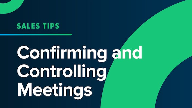 Confirming and Controlling Meetings
