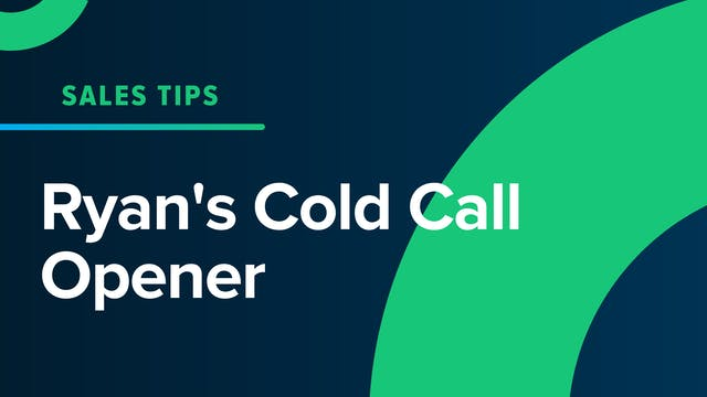 Ryan's Cold Call Opener