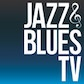 Jazz & Blues TV
