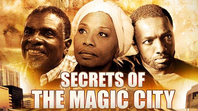 The Secrets of Magic City