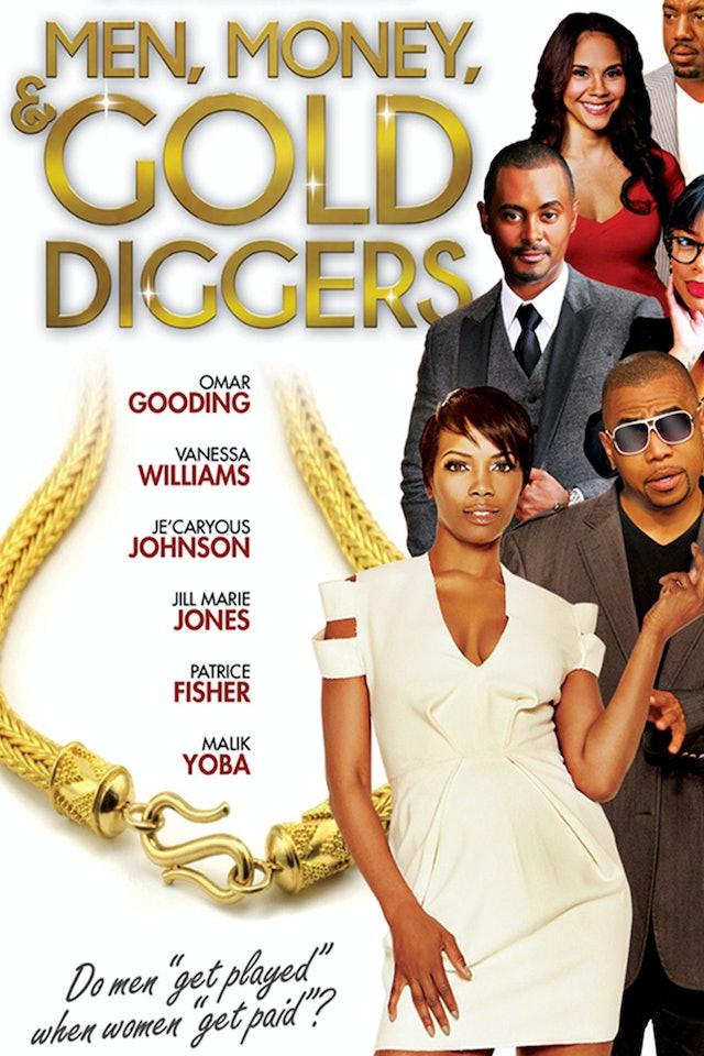 Men Money & Gold Diggers