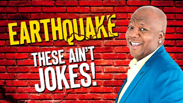 Earthquake Stand Up Comedy Special