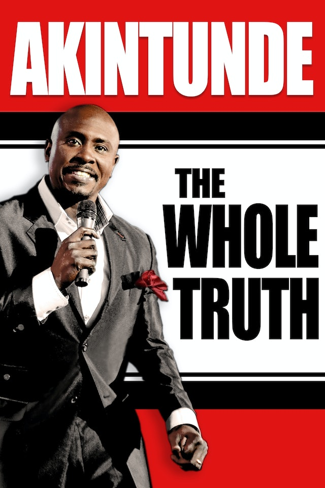 Akintunde Live: The Truth, The Whole Truth and Nothing But