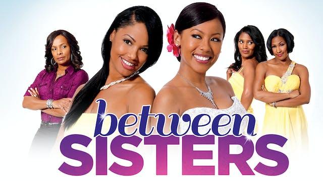 Between Sisters