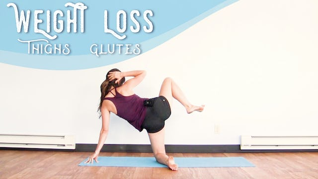 Weight Loss - Thighs & Glutes