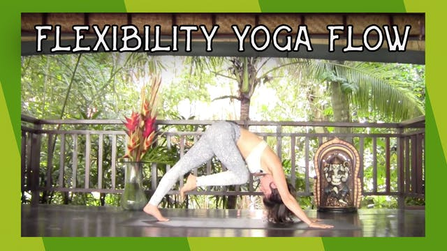 Flexibility Yoga Flow - Deep Holds