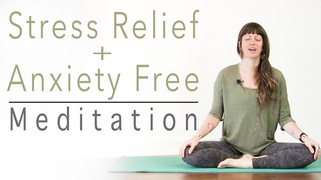 Guided Meditation for Stress & Anxiety