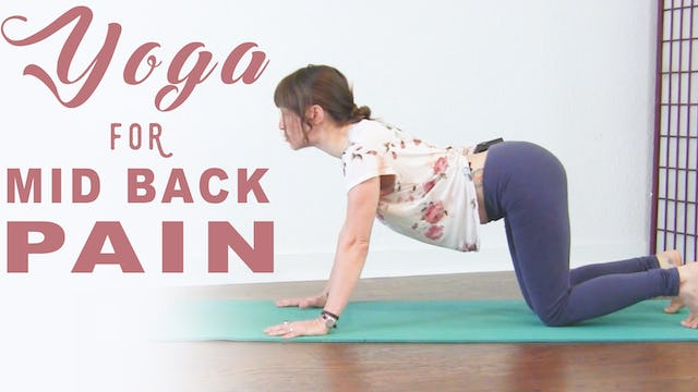 Back Pain Relief - Mid Back Day 2