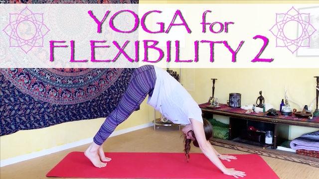 Yoga for Flexibility - part 2