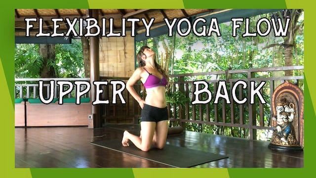 Flexibilty Yoga Flow shoulders and upper back