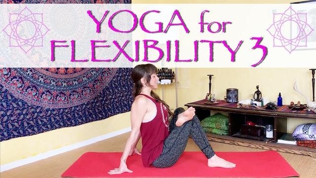 Yoga for Flexibility - part 3
