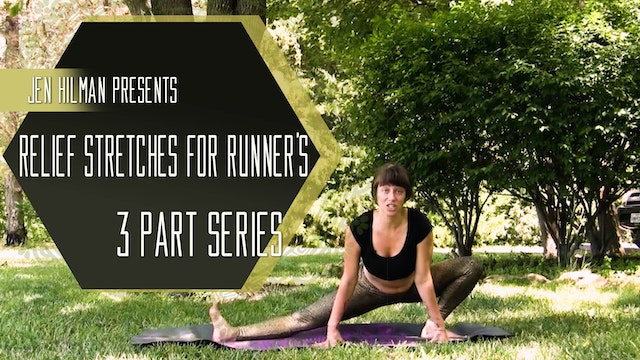 Relief Stretches for Runner's 3 part series