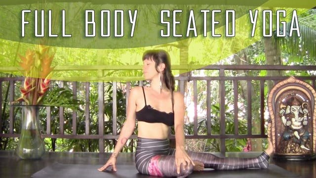 Full Body Seated Yoga Flow