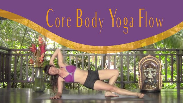 Core Body Yoga Flow