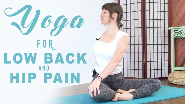 Back Pain Relief - Low Back And Hips Day 1
