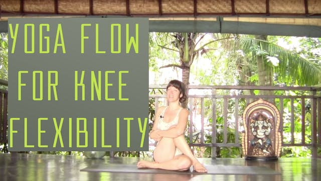 Yoga Flow for Knee Pain