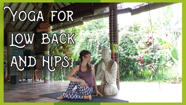 Yoga for Low Back and Hip Pain Relief