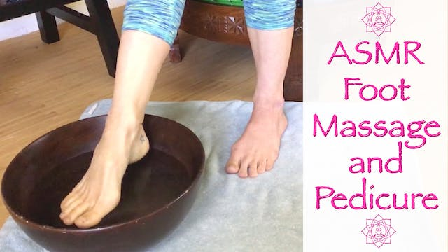 ASMR Foot Massage and Pedicure